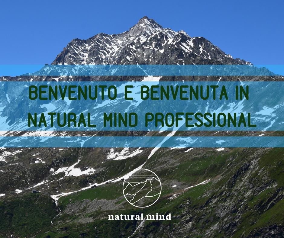 Benvenuto in Natural Mind Professional!